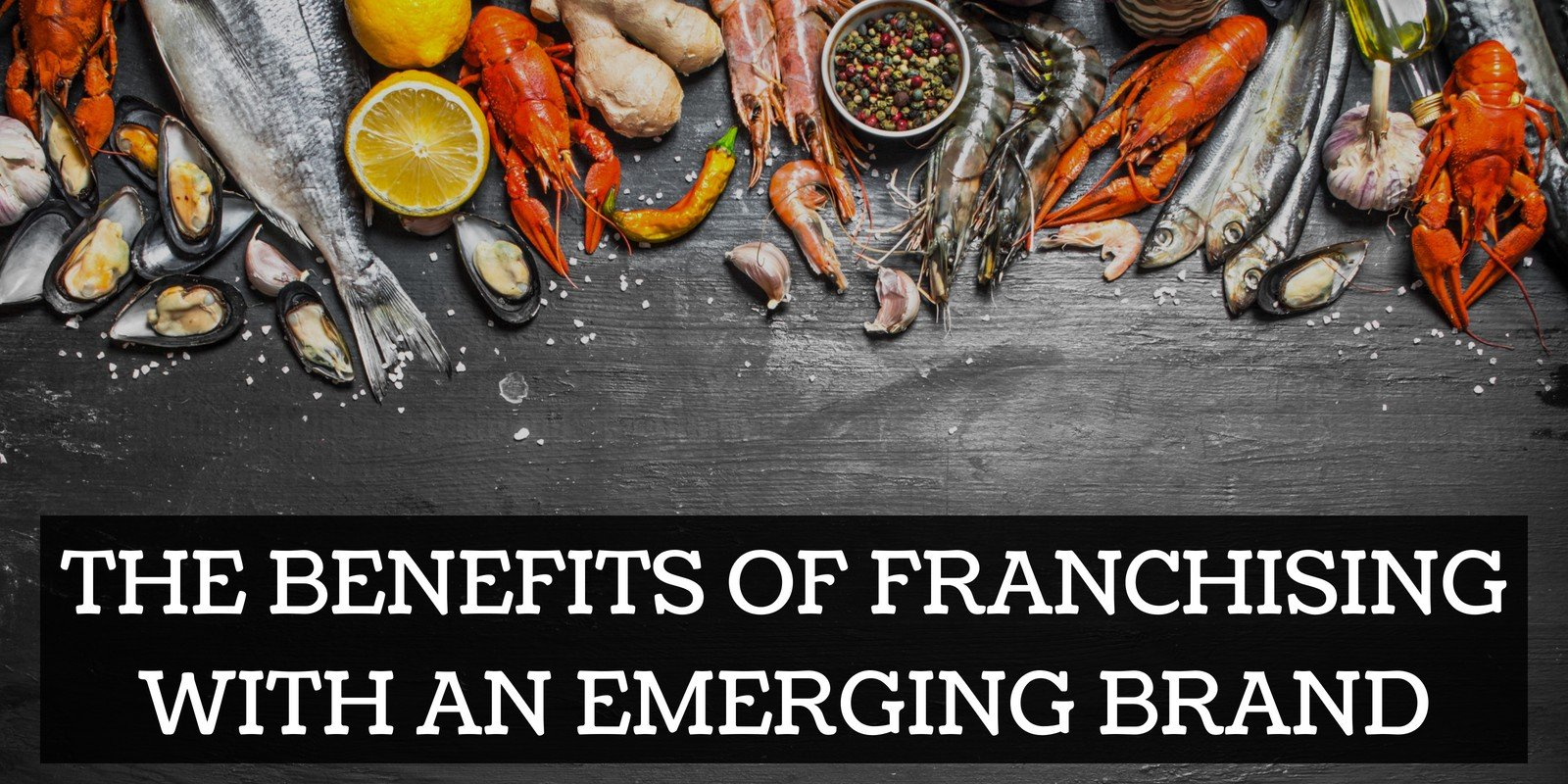 The-Benefits-of-Franchising-with-an-Emerging-Brand