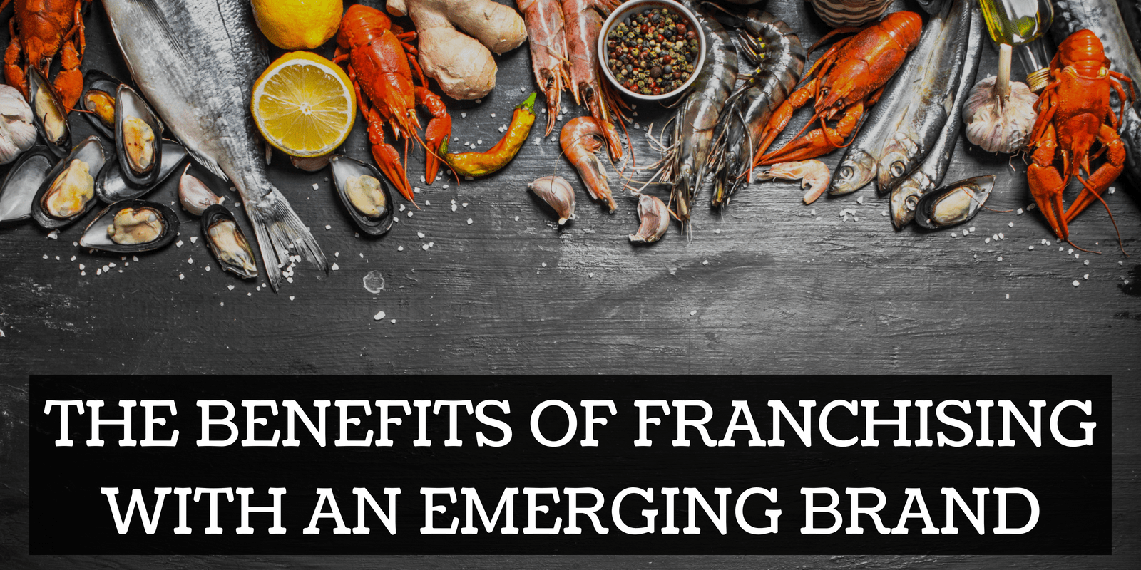 The Benefits of Franchising with an Emerging Brand
